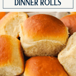 Close up shot of homemade dinner rolls with text at top
