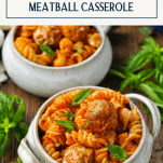 Two bowls of meatball casserole with text title box at top