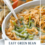 Close up side shot of easy green bean casserole recipe with text overlay