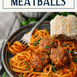 Spaghetti and homemade meatballs in a bowl with a title at the top