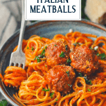 Bowl of spaghetti and homemade meatballs with text title overlay