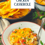 Side shot of King Ranch Chicken on a plate with text title at top