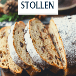 Side shot of a sliced loaf of German stollen bread with text title at the top