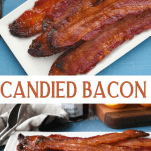 Long collage image of Candied Bacon