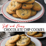 Long collage image of Soft and Chewy Chocolate Chip Cookies
