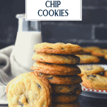 Stack of chewy chocolate chip cookies with text title overlay