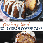 Long collage image of Cranberry Swirl Sour Cream Coffee Cake