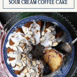 Overhead image of sour cream cranberry coffee cake with text title box at top