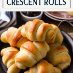 Tray of homemade crescent rolls with text title box