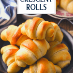 Close up shot of homemade crescent rolls with text title overlay