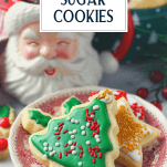 Plate of Christmas sugar cookies with text title box at top