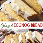Long collage image of eggnog bread