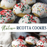 Long collage of Italian Ricotta Cookies