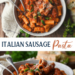 Long collage image of Italian Sausage Pasta