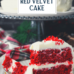 Front shot of a slice of red velvet cake on a plate with text title overlay