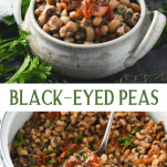 Long collage image of black eyed peas recipe with bacon