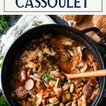 Pot of easy cassoulet recipe with text title box at top