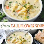 Long collage of easy cauliflower soup recipe