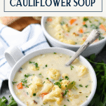 Two bowls of roasted cauliflower soup with text title box at top