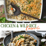 Long collage of chicken and wild rice casserole