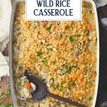 Overhead shot of the best chicken and wild rice casserole with text title overlay
