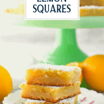 Three lemon bars stacked on top of each other with text title overlay
