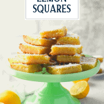 Cake stand full of old fashioned lemon squares with text title overlay
