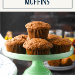Front shot of a tray of the best morning glory muffins with text title box at top
