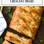 Overhead shot of sliced stuffed crescent rolls on a wooden cutting board with text title box at top