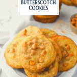 Plate of soft butterscotch cookies with text title overlay