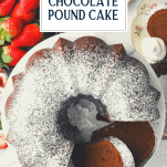 Overhead shot of sliced chocolate pound cake with text title overlay