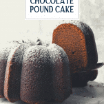 Serving a slice of southern chocolate pound cake with text title overlay