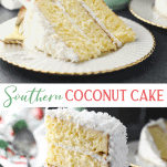 Long collage image of the best coconut cake recipe