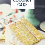 Side shot of a piece of old fashioned coconut cake on a plate with text title overlay