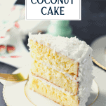Slice of coconut cake on a plate with text title overlay