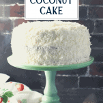 Coconut cake recipe on a green cake stand with text title overlay
