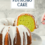 Serving a piece of pistachio bundt cake with text title overlay