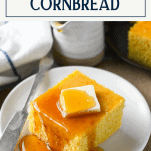 Square of homemade cornbread with title box at top