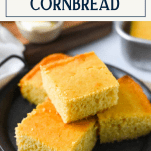Plate of homemade buttermilk honey cornbread with text title box at the top