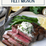 Title box at top of image of the best filet mignon recipe