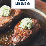 How to cook the perfect filet mignon with title box at top