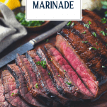 Sliced london broil marinade on a cutting board