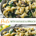 Long collage image of Pasta with Sausage and Spinach