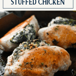 Spinach cream cheese stuffed chicken with text title box at top