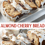 Long collage image of Almond Cherry Bread