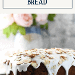 Front shot of a loaf of glazed classic cherry bread with text title box at top