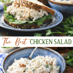 Long collage image of the best chicken salad recipe