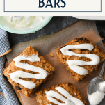 Overhead shot of glaze on easy oatmeal bars with text title overlay