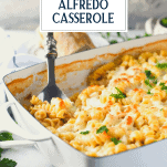 Side shot of chicken alfredo casserole with text title overlay
