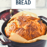 Side shot of the best dutch oven bread with text title overlay